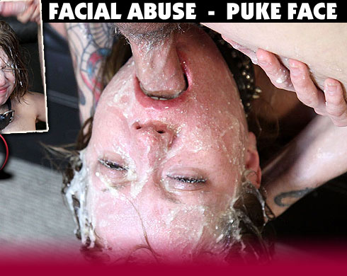 The Facial Abuse Puke Face Video